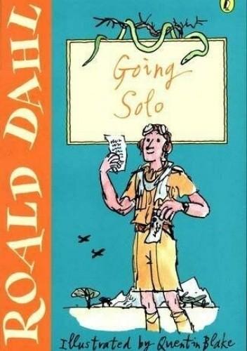 Okładka książki Going Solo Roald Dahl