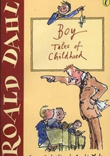 Okładka książki Boy: Tales of Childhood Roald Dahl