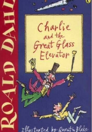 Okładka książki Charlie and the Great Glass Elevator Roald Dahl