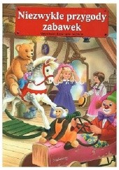 Okładka książki Niezwykłe przygody zabawek