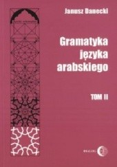 Okładka książki Gramatyka języka arabskiego, tom II