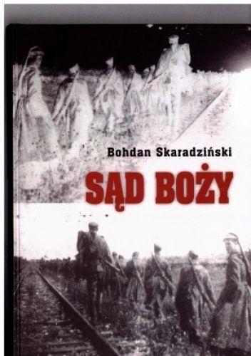 Okładka książki Sąd Boży Bohdan Skaradziński