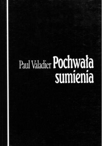 Okładka książki Pochwała sumienia Paul Valadier