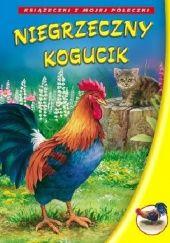 Okładka książki Niegrzeczny kogucik
