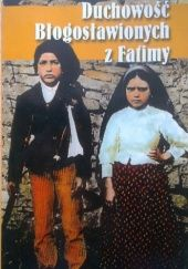 Okładka książki Duchowość Błogosławionych z Fatimy