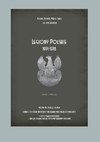 Okładka książki Legiony Polskie 1914-1918 (egzemplarz edukacyjny) Wiktor Krzysztof Cygan
