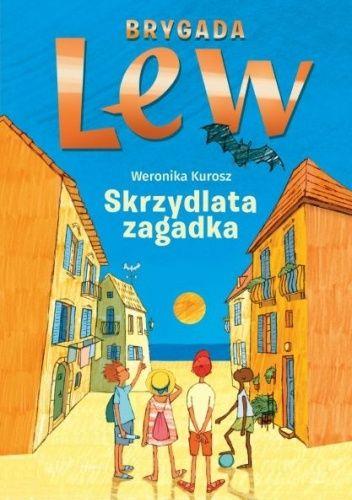 Okładka książki Skrzydlata zagadka Weronika Kurosz