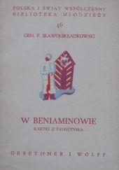 Okładka książki W Beniaminiowie: kartki z pamiętnika Felicjan Sławoj Składkowski