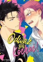 Okładka książki Odważ się kochać! Aki Yukura