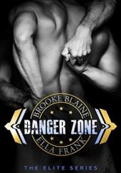 Okładka książki Danger Zone Ella Frank,Brooke Blaine