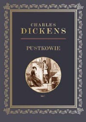 Okładka książki Pustkowie tom 1 Charles Dickens