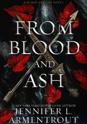 Okładka książki From blood and ash Jennifer L. Armentrout