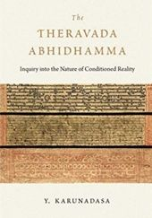 Okładka książki The Theravada Abhidhamma: Inquiry into the Nature of Conditioned Reality