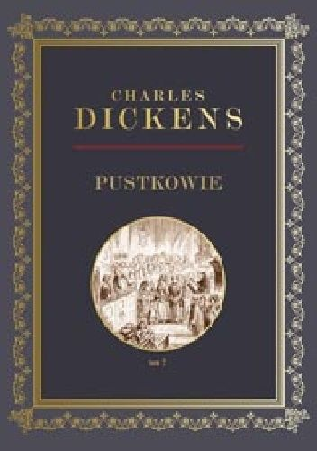 Okładka książki Pustkowie tom 2 Charles Dickens