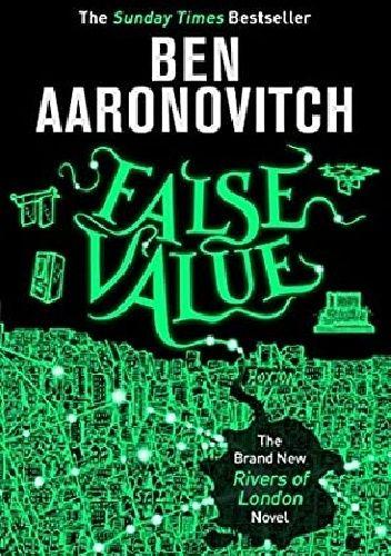 Okładka książki False Value Ben Aaronovitch