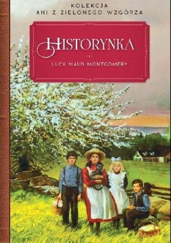 Okładka książki Historynka Lucy Maud Montgomery