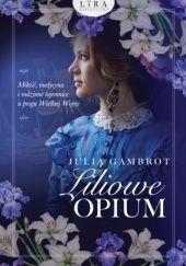 Okładka książki Liliowe opium