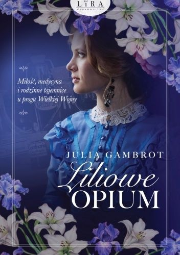 Okładka książki Liliowe opium Julia Gambrot