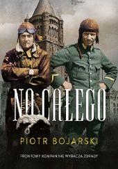 Okładka książki Na całego Piotr Bojarski