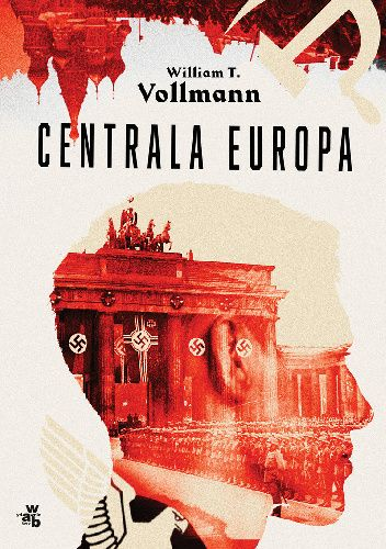 Okładka książki Centrala Europa William T. Vollmann