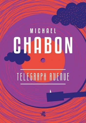 Okładka książki Telegraph Avenue Michael Chabon