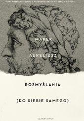 Okładka książki Rozmyślania (do siebie samego) Marek Aureliusz