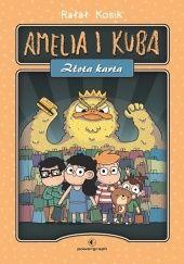 Okładka książki Amelia i Kuba. Złota karta Rafał Kosik