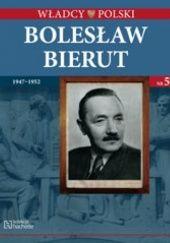 Okładka książki Bolesław Bierut praca zbiorowa