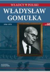 Okładka książki Władysław Gomułka praca zbiorowa