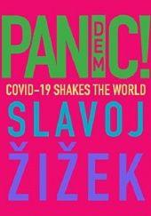 Okładka książki Pandemic! Covid-19 Shakes The World Slavoj Žižek