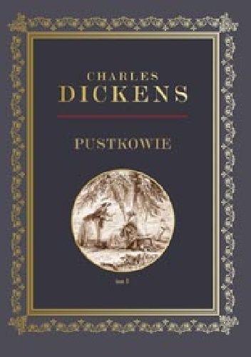 Okładka książki Pustkowie tom 3 Charles Dickens