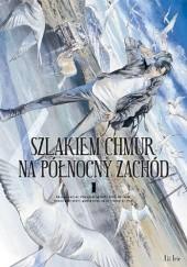 Okładka książki Szlakiem chmur na północny zachód #1