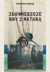 Okładka książki Złowieszcze gry z naturą Stanisław Nyczaj