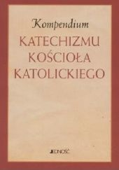Okładka książki Kompedium Katechizmu Kościoła Katolickiego