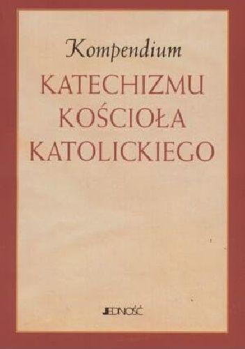 Okładka książki Kompedium Katechizmu Kościoła Katolickiego praca zbiorowa