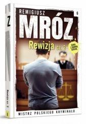 Okładka książki Rewizja cz. 2 Remigiusz Mróz