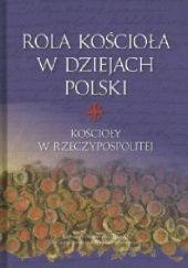 Okładka książki Rola Kościoła w dziejach Polski. Kościoły w Rzeczypospolitej