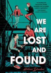 Okładka książki We Are Lost And Found