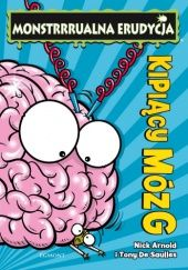 Okładka książki Kipiący mózg Nick Arnold,Tony De Saulles