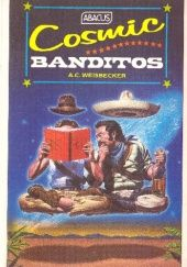 Okładka książki Cosmic Banditos: A Contrabandista's Quest for the Meaning of Life