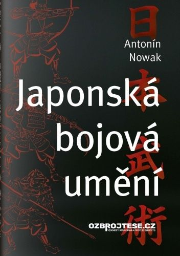 Okładka książki Japonská bojová umění Nowak Antonín