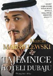 Okładka książki Tajemnice hoteli Dubaju Marcin Margielewski