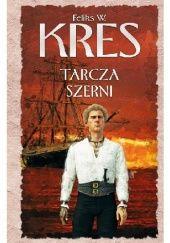 Okładka książki Tarcza Szerni Feliks W. Kres