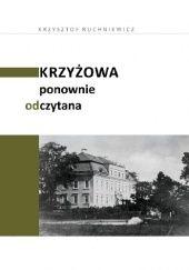 Okładka książki Krzyżowa ponownie odczytana Krzysztof Ruchniewicz