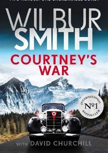 Okładka książki Courteney's War David Churchill,Wilbur Smith
