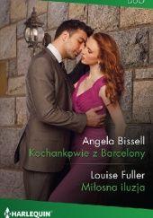 Okładka książki Kochankowie z Barcelony, Miłosna iluzja