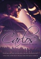 Okładka książki Carlos Grażyna A. Adamska