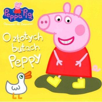 Okładka książki Peppa Pig. Opowieści na dobranoc. O złotych butach Peppy praca zbiorowa
