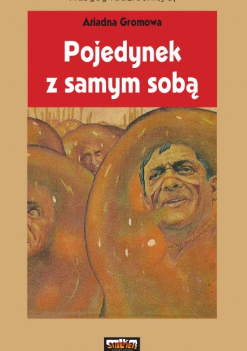 Okładka książki Pojedynek z samym sobą Ariadna Gromowa