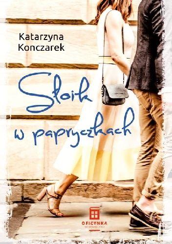 Okładka książki Słoik w papryczkach Katarzyna Konczarek